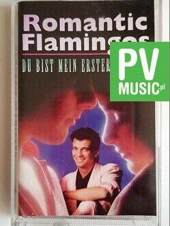ROMANTIC FLAMINGOS DU BIST MEIN ERSTER GEDANKE audio cassette