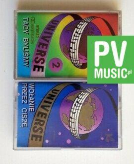UNIVERSE WOŁANIE PRZEZ CISZĘ, TACY BYLIŚMY 2x audio cassettes
