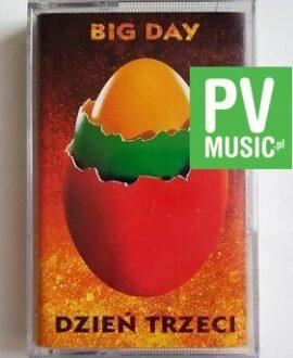 BIG DAY DZIEŃ TRZECI audio cassette