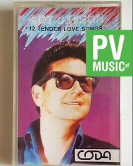 ROY ORBISON 12 TENDER LOVE SONGS audio cassette