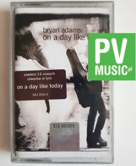 BRYAN ADAMS ON A DAY LIKE TODAY audio cassette