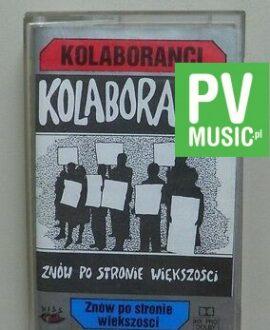 KOLABORANCI  ZNÓW PO STRONIE WIĘKSZOŚCI      audio cassette