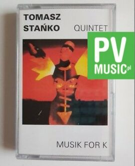 TOMASZ STAŃKO MUSIC FOR K audio cassette