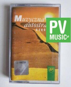 MUZYCZNA AUTOSTRADA III TEARS FOR FEARS, 10CC audio cassette