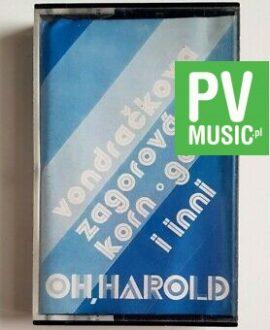 OH HAROLD VONDRACKOVA, ZAGOROVA.. audio cassette