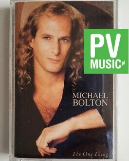 MICHAEL BOLTON THE ONE THING audio cassette