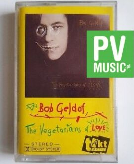 BOB GELDOF THE VEGETARIANS OF LOVE audio cassette