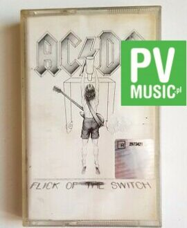 AC/DC FLICK OF THE SWITCH audio cassette