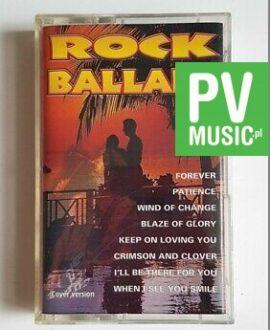ROCK BALLADS  FOREVER, PATIENCE.. audio cassette