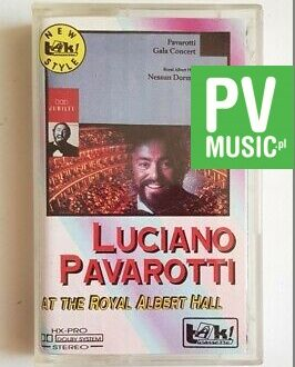 LUCIANO PAVAROTTI AT THE ROYAL ALBERT HALL audio cassette