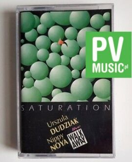 URSZULA DUDZIAK, NIPPY NOYA SATURATION audio cassette