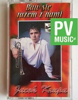 JACEK KRUPA BAW SIĘ RAZEM Z NAMI audio cassette