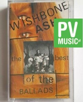 WISHBONE ASH THE BEST OF THE BALLADS audio cassette