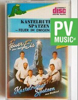 KASTELRUTHER SPATZEN FEUER IM EWIGEN EIS audio cassette