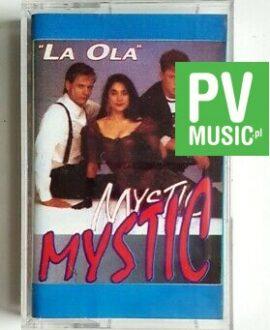 "MYSTIC ""LA OLA"" audio cassette"