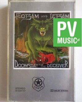 FLOTSAM AND JETSAM DOOMSDAY FOR THE DECEIVER audio cassette