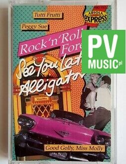 ROCK'N'ROLL FOREVER SEE YOU LATER ALLIGATOR audio cassette