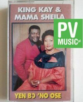 KING KAY & MAMA SHEILA YEN BC 'NO OSE audio cassette