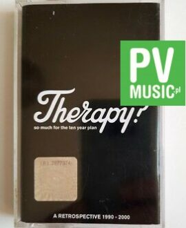 THERAPY? SO MUCH FOR THE TEN YEAR PLAN:A RETROSPECTIVE 1990-2000 audio cassette