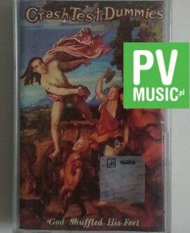 CRASH TEST DUMMIES  GOD SHUFFLED HIS FEET  audio cassette