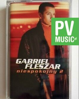 GABRIEL FLESZAR NIESPOKOJNY 2 audio cassette