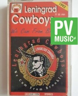LENINGRAD COWBOYS WE CUM FROM BROOKLYN audio cassette