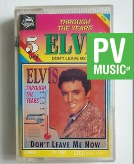 ELVIS PRESLEY DON'T LEAVE ME NOW audio cassette