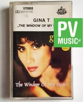 GINA T. THE WINDOW OF MY HEART audio cassette