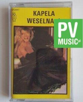 KAPELA WESELNA 1 audio cassette