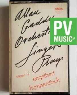 ALLAN CADDY ORCHESTRA & SINGERS PLAYS TRIBUTE TO ENGELBERT HUMPER audio cassette