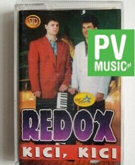 REDOX KICI, KICI audio cassette