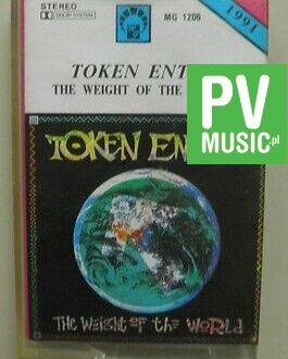 TOKEN ENTRY  THE WEIGHT OF THE WORLD    audio cassette