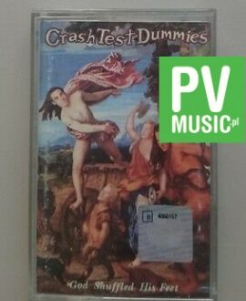 CRASH TEST DUMMIES GOD SHUFFLED HIS FEET     audio cassette