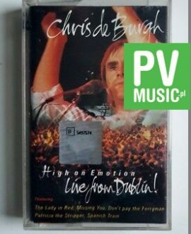 CHRIS DE BURGH HIGH ON EMOTION, LIVE FROM DUBLIN audio cassette
