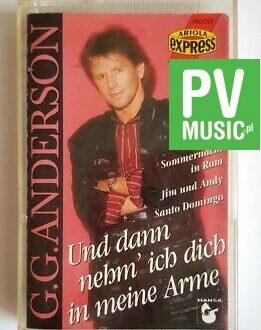 G.G. ANDERSON UND DANN NECHM' ICH DICH IN MEINE ARME audio cassette