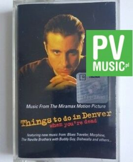 THINGS TO DO IN DENVER.. MUSIC FROM THE MIRAMAX MOTION PICTURE audio cassette