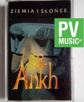ANKH ZIEMIA I SŁOŃCE audio cassette