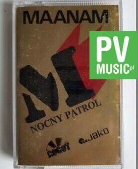 MAANAM NOCNY PATROL audio cassette