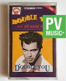 DOUBLE YOU WE ALL NEED LOVE audio cassette