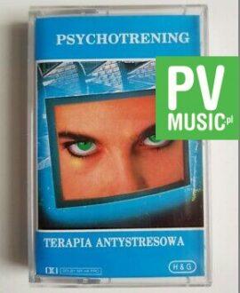 PSYCHOTRENING TERAPIA ANTYSTRESOWA audio cassette