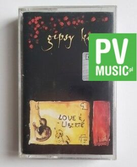 GIPSY KINGS LOVE & LIBERTE audio cassette