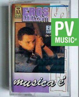 EROS RAMAZZOTTI MUSICA E  audio cassette