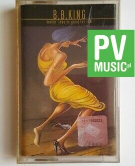 B.B. KING MAKIN' LOVE IS GOOD FOR YOU audio cassette