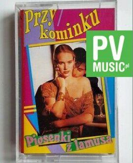 PRZY KOMINKU 4 audio cassette