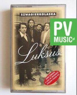 SZWAGIERKOLASKA LUKSUS audio cassette