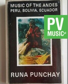 RUNA PUNCHAY MUSIC OF THE ANDES audio cassette