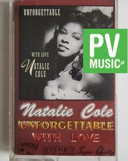 NATALIE COLE UNFORGETTABLE WITH LOVE audio cassette