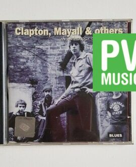 CLAPTON, MAYALL & OTHERS AN ANTHOLOGY OF BRITISH BLUES  CD
