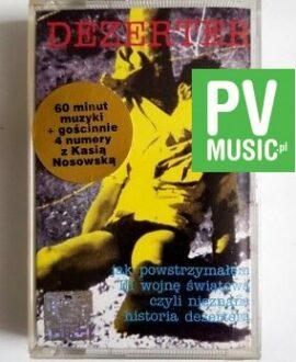 DEZERTER JAK POWSTRZYMAŁEM III WOJNĘ ŚWIATOWĄ audio cassette