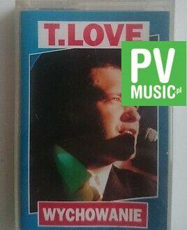 T-LOVE  WYCHOWANIE      audio cassette